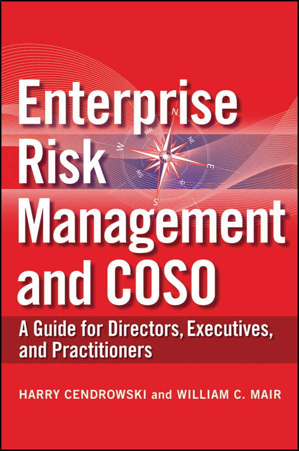 Mair William C. Enterprise Risk Management and COSO. A Guide for Directors, Executives and Practitioners corporate risk management