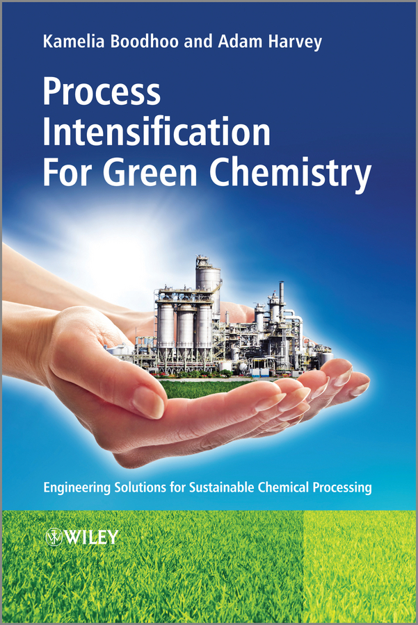 Boodhoo Kamelia Process Intensification Technologies for Green Chemistry. Engineering Solutions for Sustainable Chemical Processing свитер детский nike 666232 535 666232 535 891 405