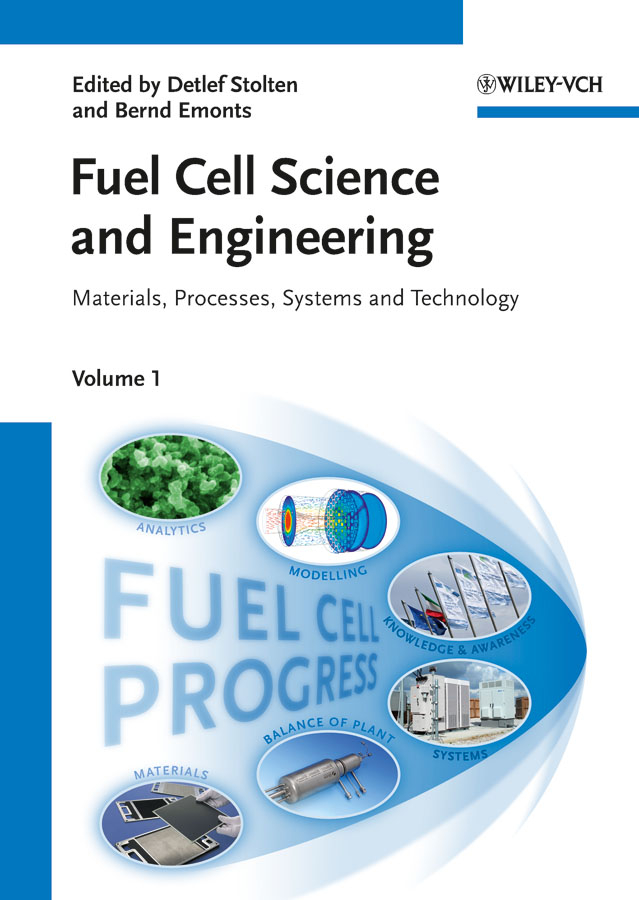 Stolten Detlef Fuel Cell Science and Engineering. Materials, Processes, Systems and Technology vladimir bagotsky s fuel cells problems and solutions