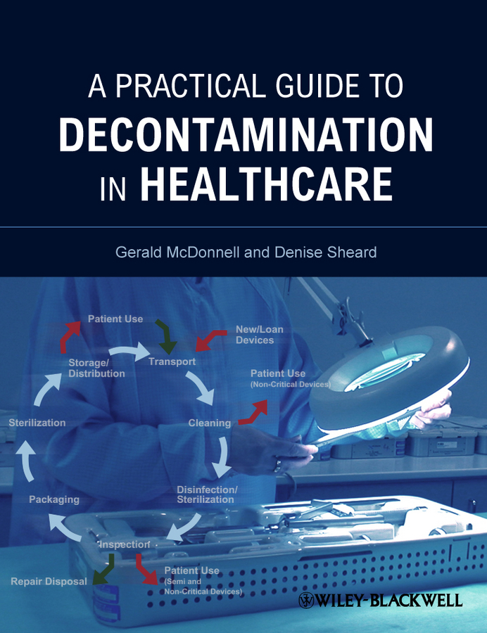 Sheard Denise A Practical Guide to Decontamination in Healthcare the johns hopkins hospital 1998 1999 guide to medical care of patients with hiv infection