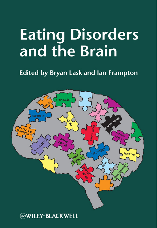 Lask Bryan Eating Disorders and the Brain choudhury suparna critical neuroscience a handbook of the social and cultural contexts of neuroscience
