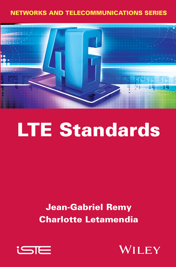 Letamendia Charlotte LTE Standards mutamed khatib ofdm for mobile communications systems