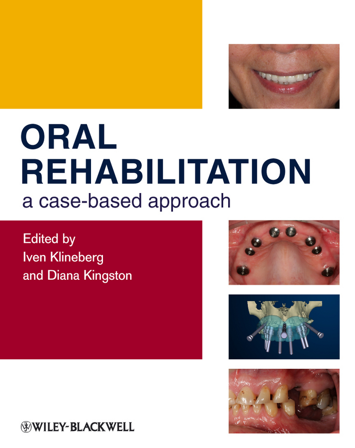 Klineberg Iven Oral Rehabilitation. A Case-Based Approach sachs naomi a therapeutic landscapes an evidence based approach to designing healing gardens and restorative outdoor spaces