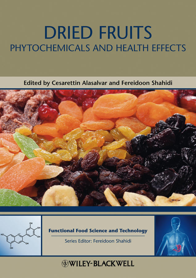 Alasalvar Cesarettin Dried Fruits. Phytochemicals and Health Effects