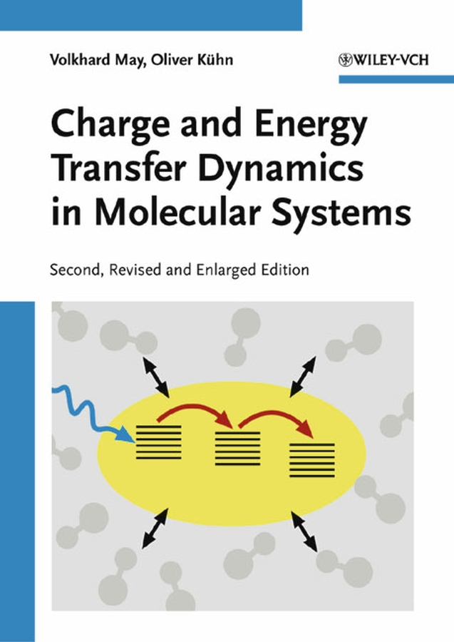 Kühn Oliver Charge and Energy Transfer Dynamics in Molecular Systems genetics and molecular biology second edition