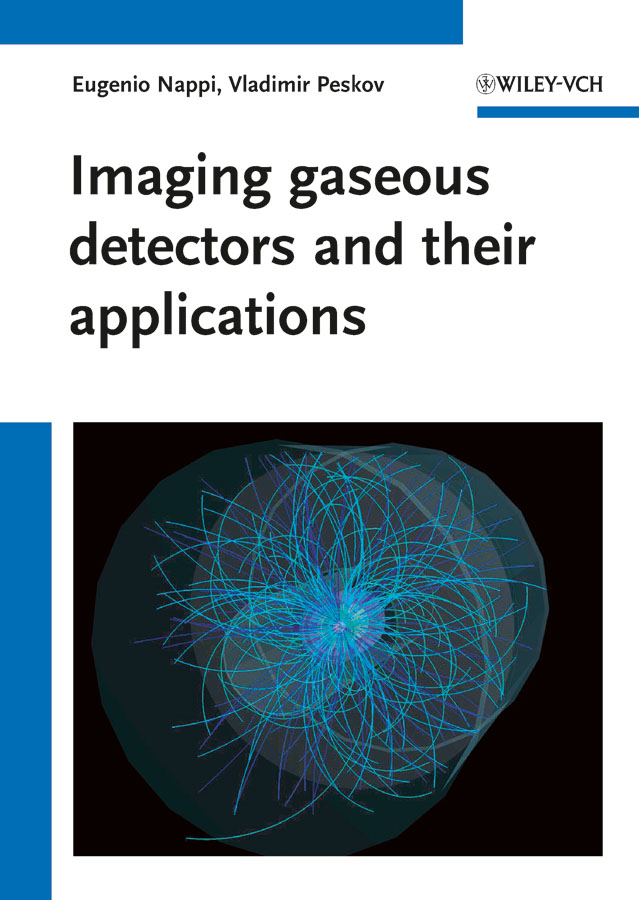 Peskov Vladimir Imaging gaseous detectors and their applications phytochemical investigation