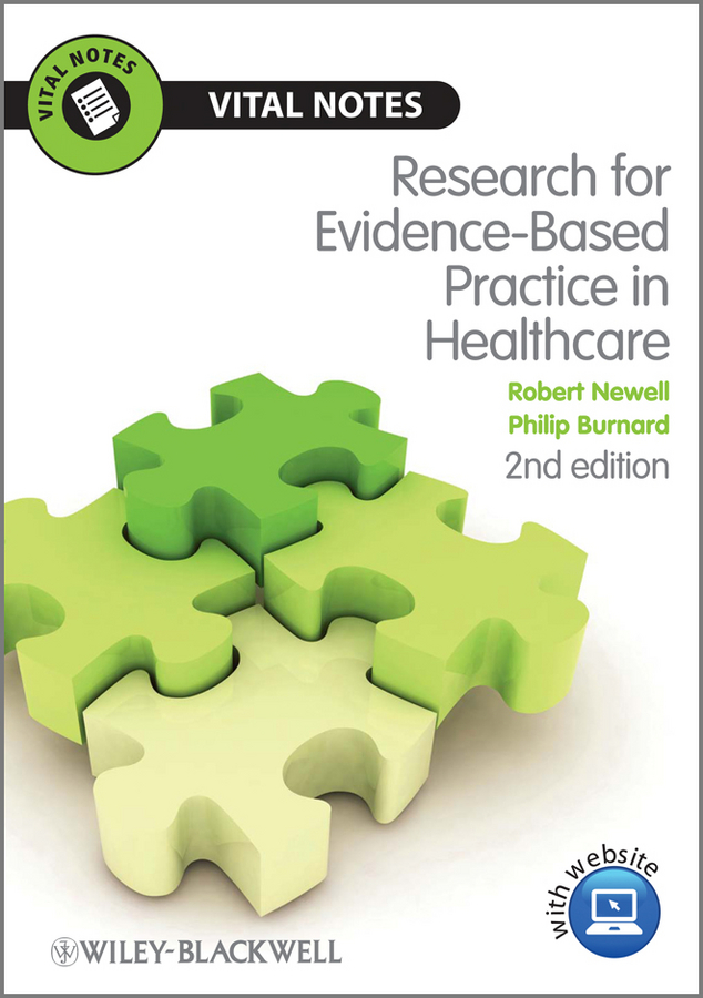 Newell Robert Research for Evidence-Based Practice in Healthcare kent bridie clinical context for evidence based practice