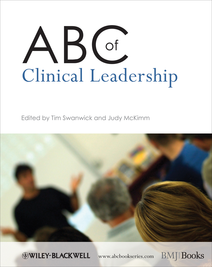 McKimm Judy ABC of Clinical Leadership mckimm judy abc of clinical leadership