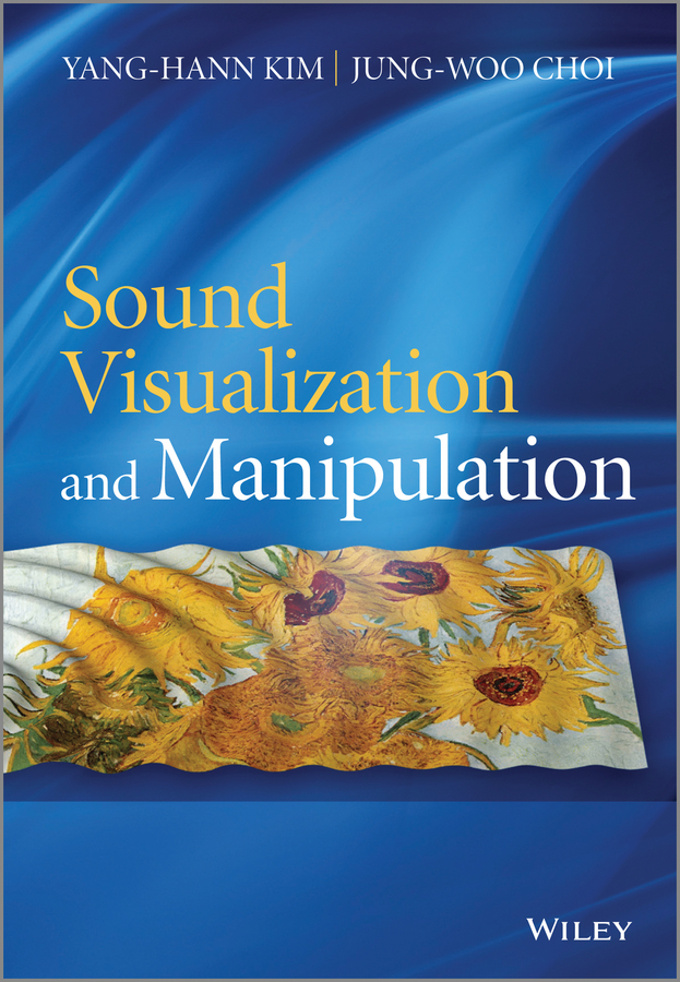 Choi Jung-Woo Sound Visualization and Manipulation a l levshin acoustic and elastic wave fields in geophysics part ii 37