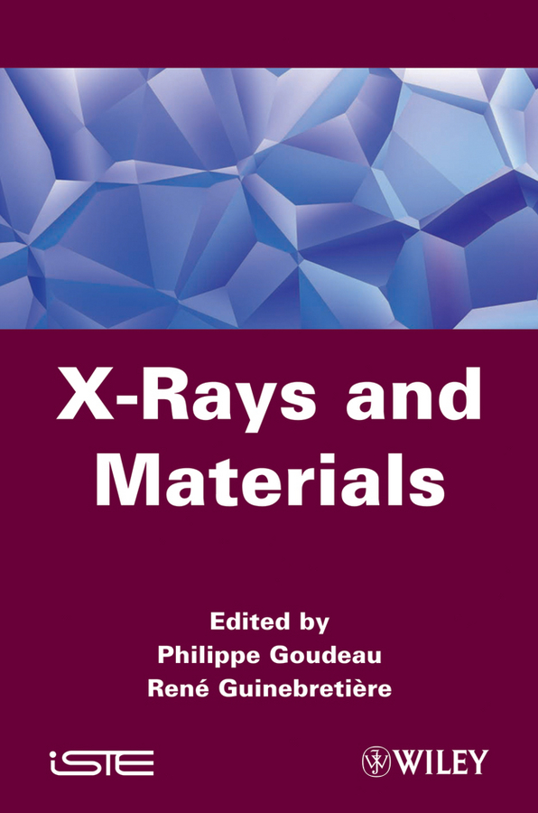 Goudeau Philippe X-Rays and Materials