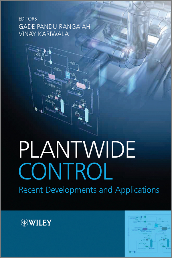 Plantwide Control. Recent Developments and Applications ( Kariwala Vinay  )