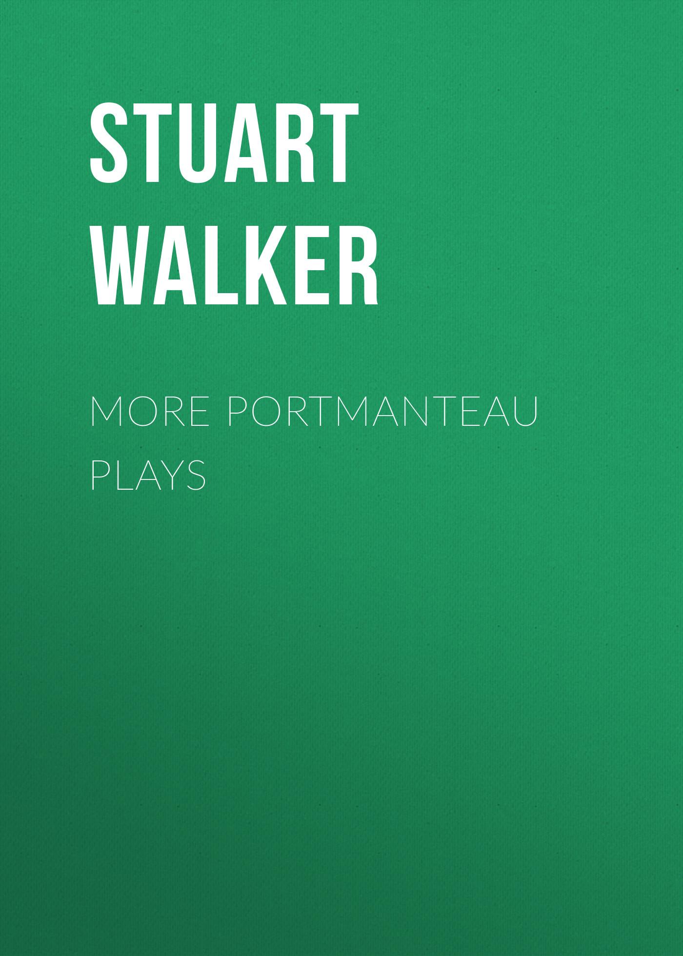 Stuart Walker More Portmanteau Plays inventive components of portmanteau words