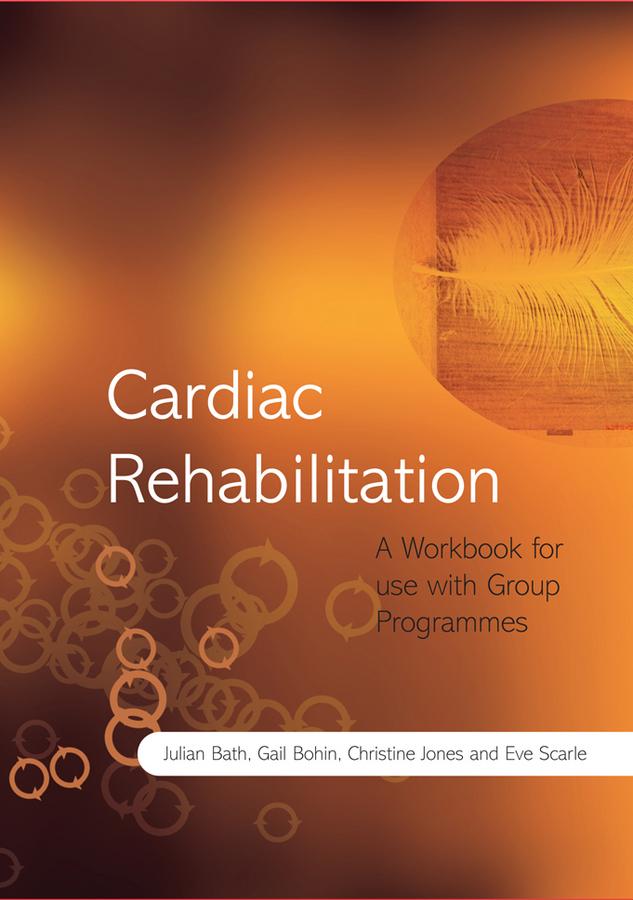 цены Christine Jones Cardiac Rehabilitation. A Workbook for use with Group Programmes