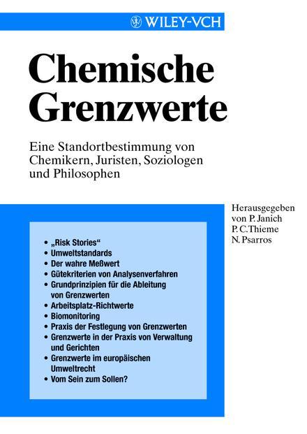 Peter Janich Chemische Grenzwerte. Eine Standortbestimmung von Chemikern, Juristen, Soziologen und Philosophen dr maximilian perty vorschule der naturwissenschaft
