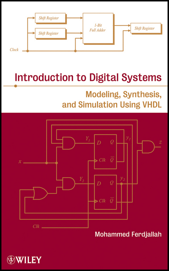 Фото - Mohammed Ferdjallah Introduction to Digital Systems. Modeling, Synthesis, and Simulation Using VHDL hugh magande introduction to thermo fluids systems design
