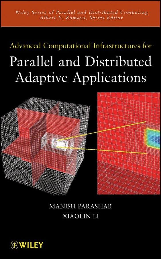 Manish Parashar Advanced Computational Infrastructures for Parallel and Distributed Adaptive Applications все цены