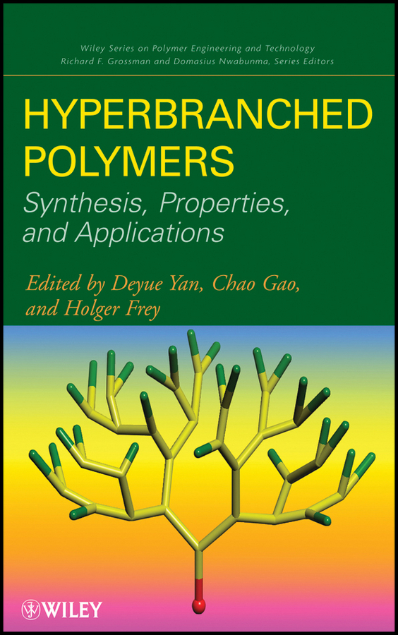 Deyue Yan Hyperbranched Polymers. Synthesis, Properties, and Applications стоимость