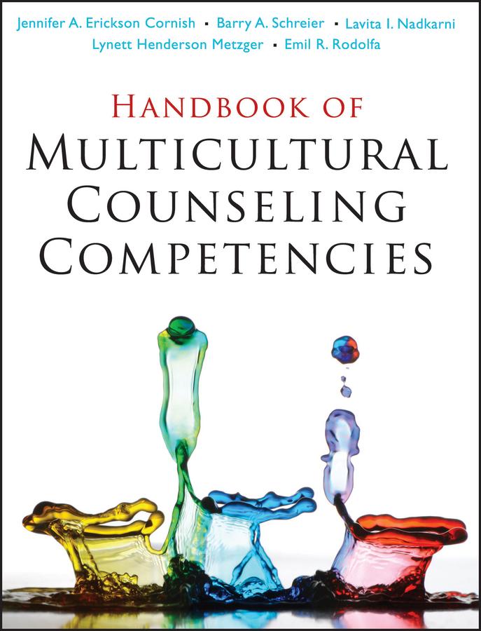 Lynett Metzger Henderson Handbook of Multicultural Counseling Competencies barton arlene multicultural handbook of food nutrition and dietetics