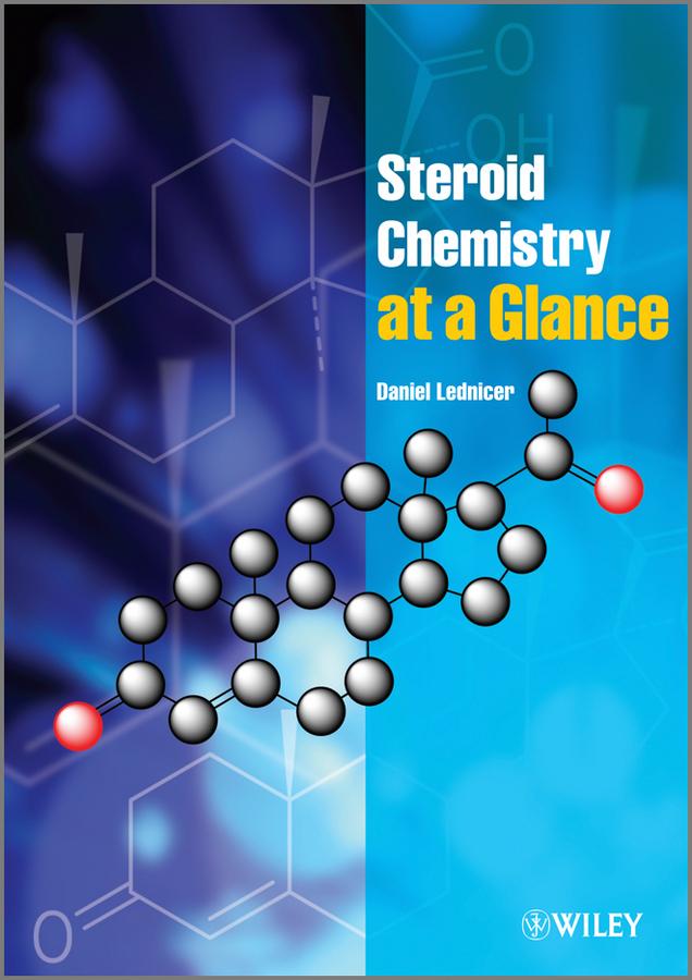 Daniel Lednicer Steroid Chemistry at a Glance c ingleton palliative care nursing at a glance