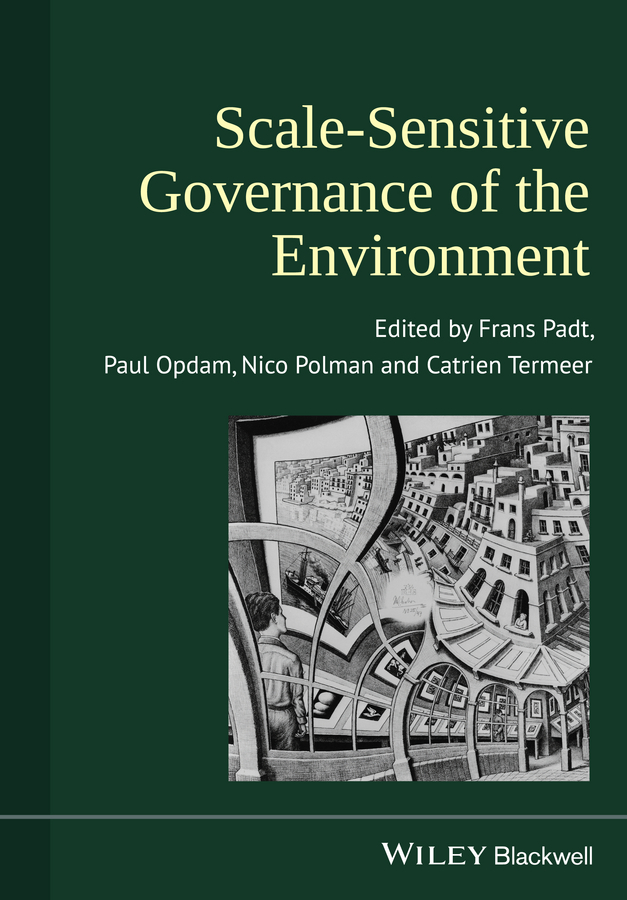 Frans Padt Scale-Sensitive Governance of the Environment theodore nsoe adimazoya governance of natural resource rents in ghana