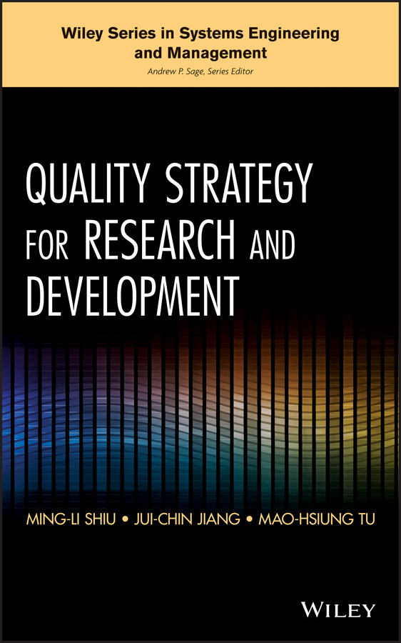 Ming-Li Shiu Quality Strategy for Research and Development preston smith g flexible product development building agility for changing markets