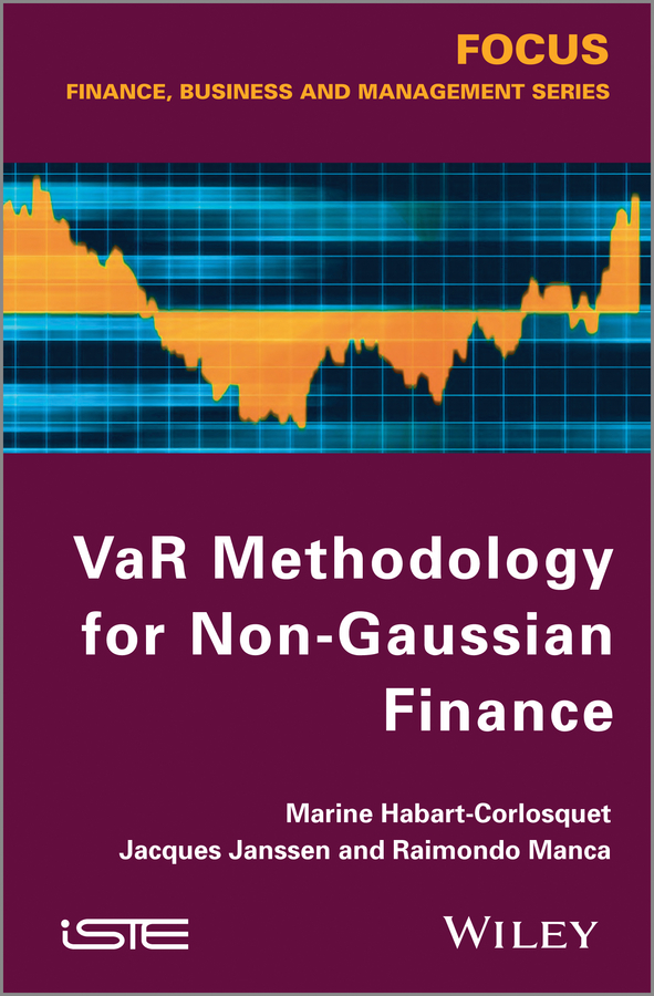 Jacques Janssen VaR Methodology for Non-Gaussian Finance sensitivity analysis of var and cvar