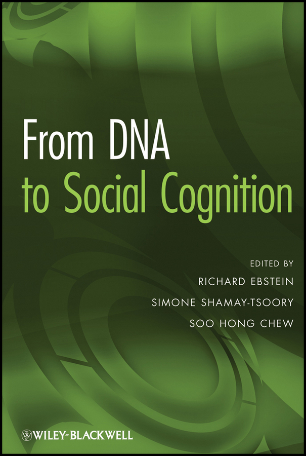 Richard Ebstein From DNA to Social Cognition the making of modern japan