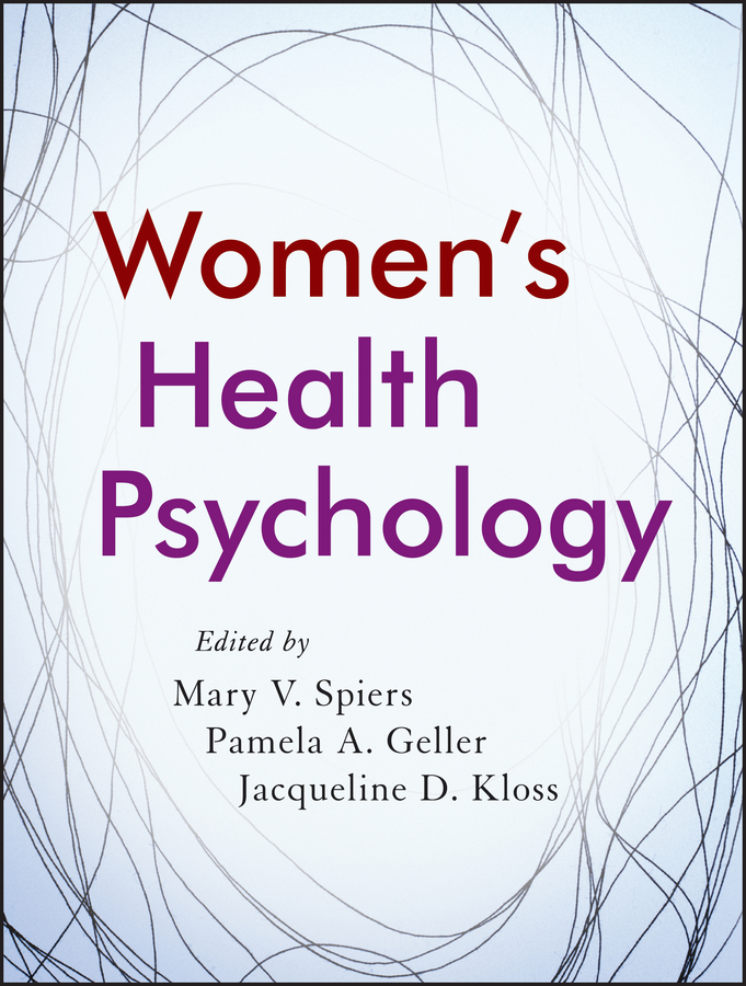 Pamela Geller A. Women's Health Psychology olga b a van den akker reproductive health psychology