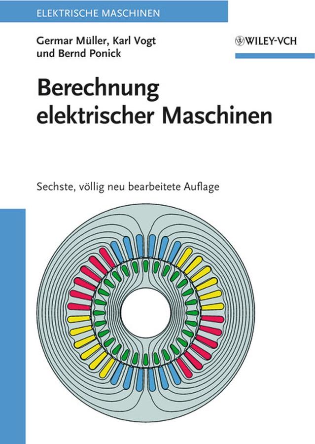 Karl Vogt Berechnung elektrischer Maschinen h schellen die magnet und dynamo elektrischen maschinen