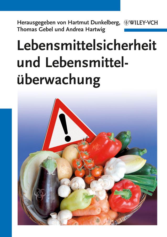 Hartmut Dunkelberg Lebensmittelsicherheit und Lebensmittelüberwachung heinz egerer neue methoden der berechnung ebener und raumlicher fachwerke