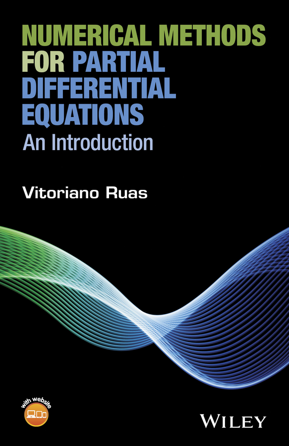 Vitoriano Ruas Numerical Methods for Partial Differential Equations. An Introduction цена