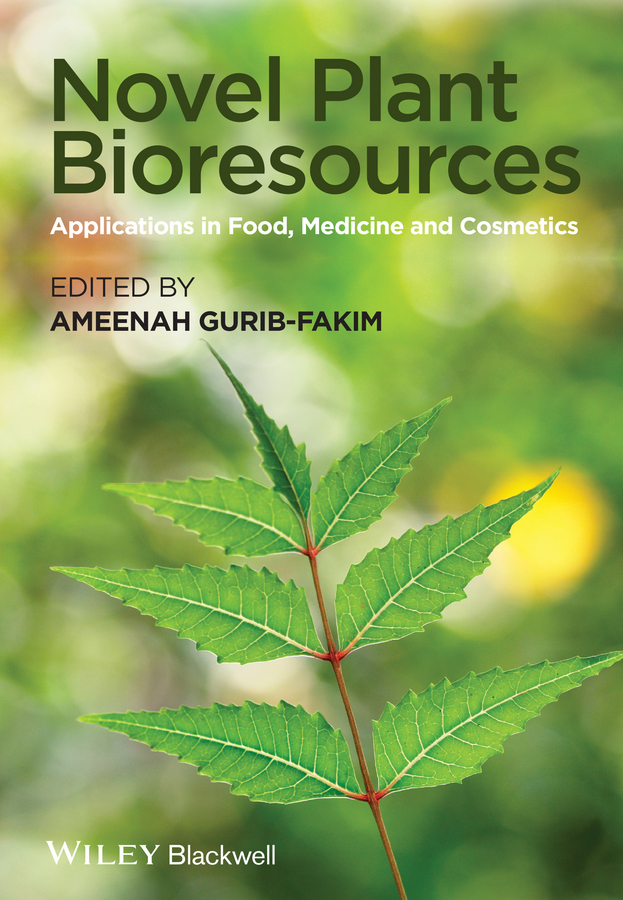 Ameenah Gurib-Fakim Novel Plant Bioresources. Applications in Food, Medicine and Cosmetics все цены