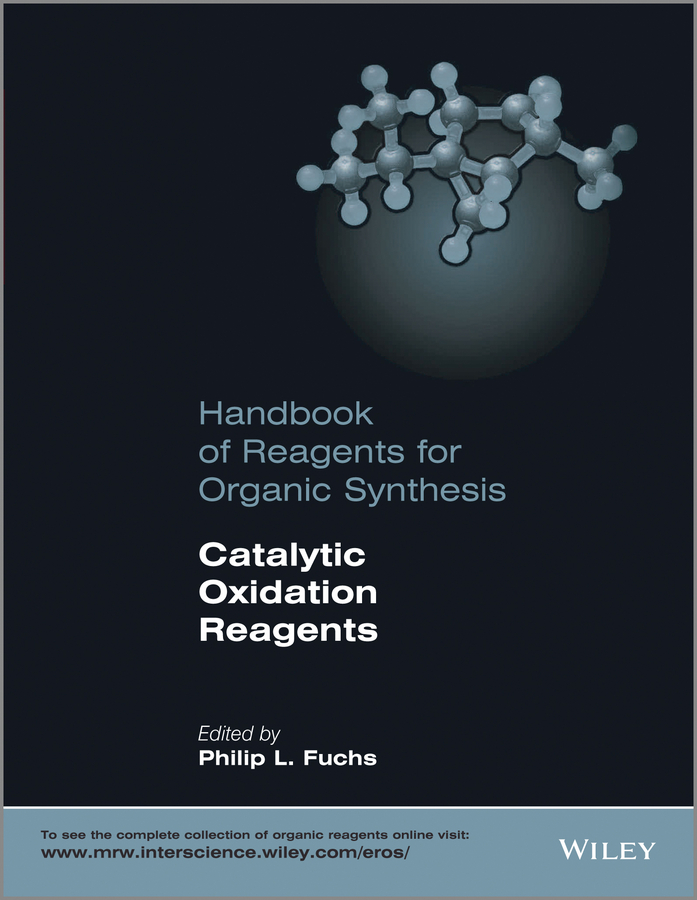 Philip Fuchs L. Handbook of Reagents for Organic Synthesis. Catalytic Oxidation Reagents цена в Москве и Питере