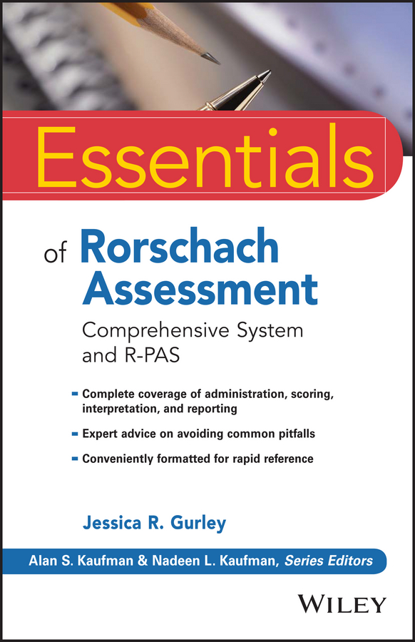 Jessica Gurley R. Essentials of Rorschach Assessment. Comprehensive System and R-PAS mccloskey george essentials of executive functions assessment