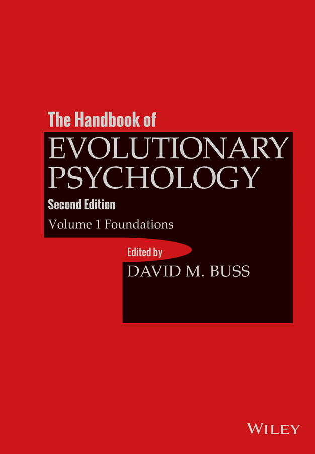 David Buss M. The Handbook of Evolutionary Psychology, Volume 1. Foundation m l abbé trochon the pedagogical seminary and journal of genetic psychology
