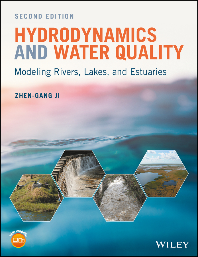 Zhen-Gang Ji Hydrodynamics and Water Quality. Modeling Rivers, Lakes, and Estuaries все цены