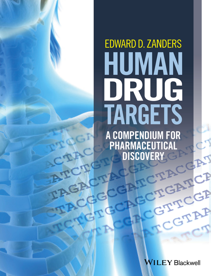 Edward D. Zanders Human Drug Targets. A Compendium for Pharmaceutical Discovery george billman edward novel therapeutic targets for antiarrhythmic drugs