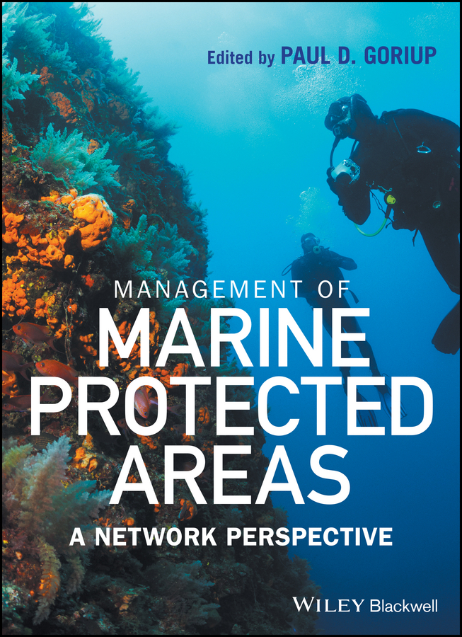 Paul Goriup D. Management of Marine Protected Areas. A Network Perspective frédéric muttin marine coastal and water pollutions oil spill studies