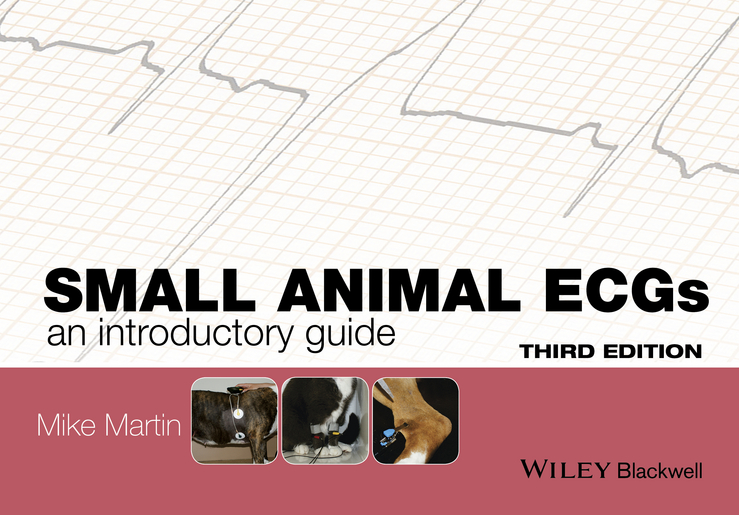 Mike Martin Small Animal ECGs. An Introductory Guide christopher wren concise guide to pediatric arrhythmias