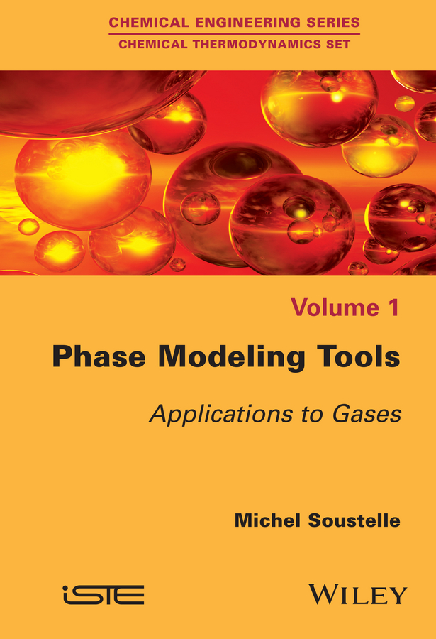 Michel Soustelle Phase Modeling Tools. Applications to Gases michel soustelle an introduction to chemical kinetics