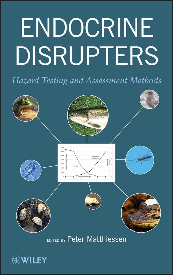 Peter Matthiessen Endocrine Disrupters. Hazard Testing and Assessment Methods
