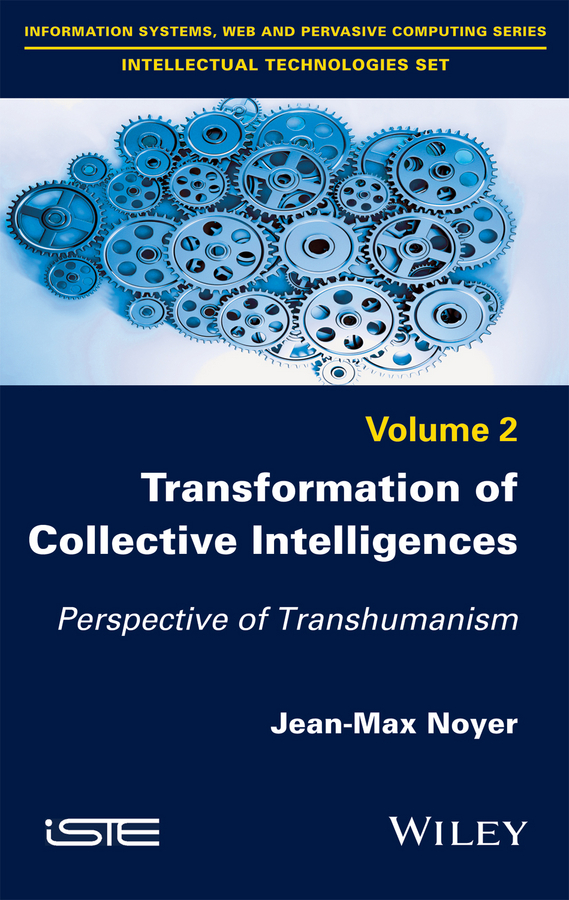Jean-Max Noyer Transformation of Collective Intelligences. Perspective of Transhumanism civil society as a conflictual sphere in post liberalization tanzania