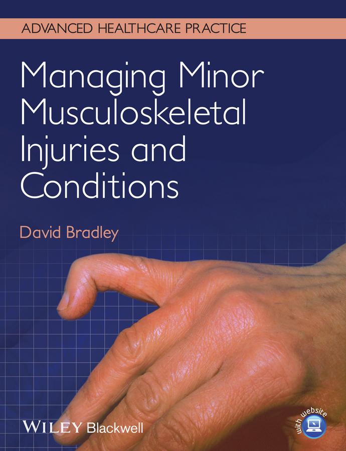 David Bradley Managing Minor Musculoskeletal Injuries and Conditions personal injuries