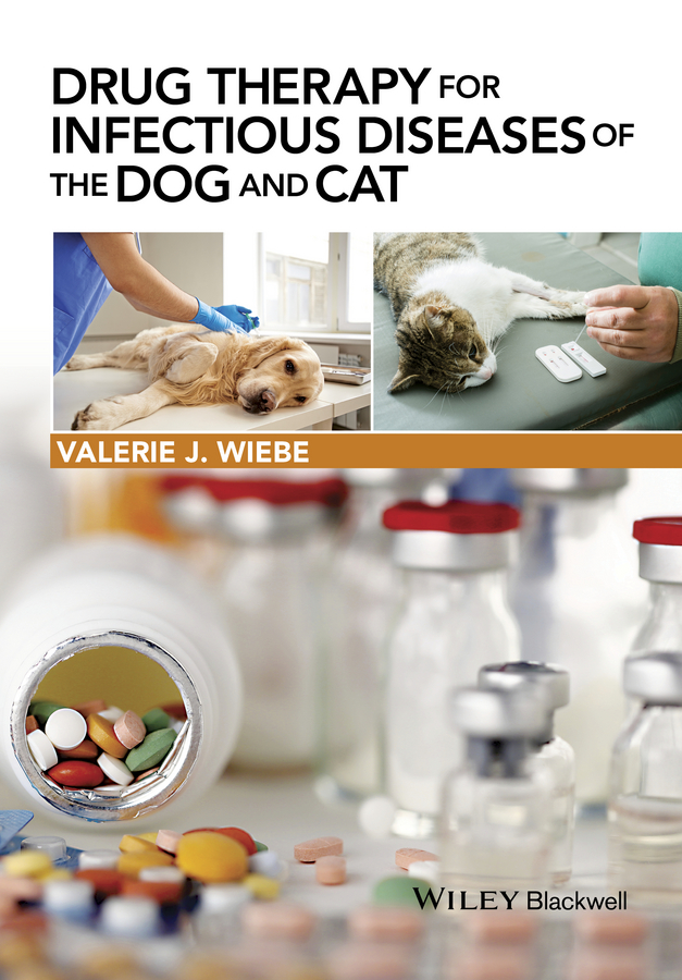 Купить Valerie Wiebe J. Drug Therapy for Infectious Diseases of the Dog and Cat в интернет-магазине дешево
