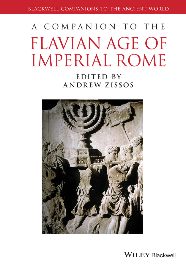 Andrew Zissos A Companion to the Flavian Age of Imperial Rome business and ethics in a country with political socio economic crisis