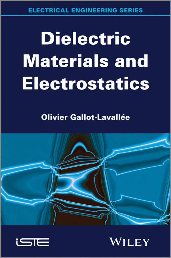 все цены на Olivier Gallot-Lavallée Dielectric Materials and Electrostatics онлайн