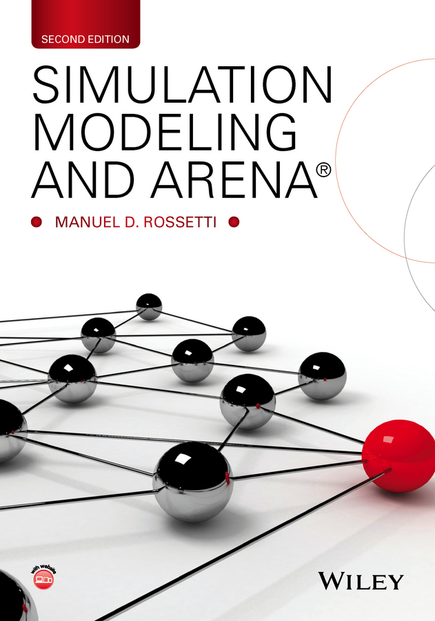 Manuel Rossetti D. Simulation Modeling and Arena tony ucedavelez risk centric threat modeling process for attack simulation and threat analysis