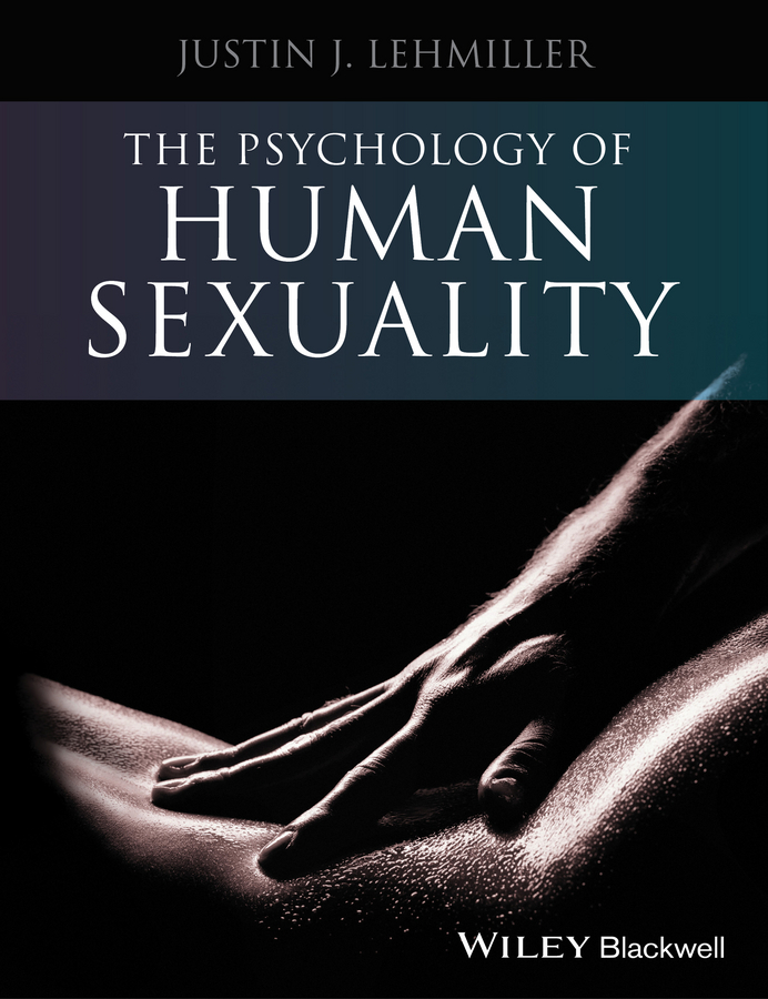 Justin Lehmiller J. The Psychology of Human Sexuality недорго, оригинальная цена