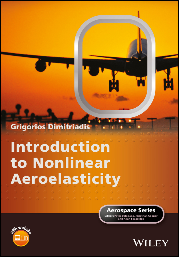 Grigorios Dimitriadis Introduction to Nonlinear Aeroelasticity