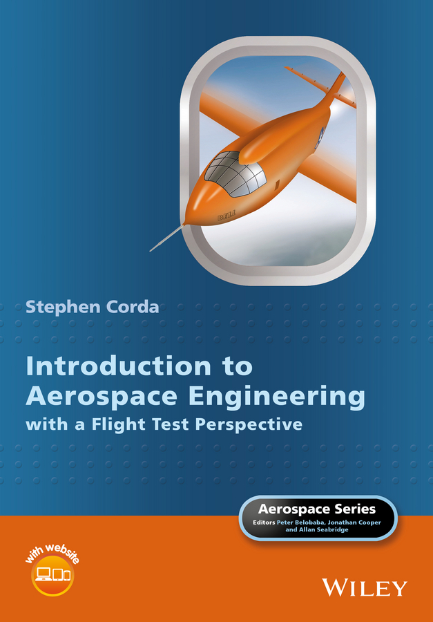 Stephen Corda Introduction to Aerospace Engineering with a Flight Test Perspective arboleda hugo model driven and software product line engineering